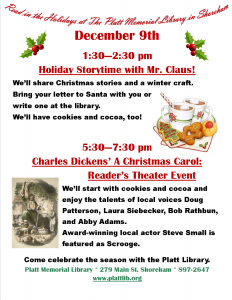 """a flyer describing Christmas events at the Platt Memorial Library in Shoreham on Saturday, Dec. 9. 1:30pm Christmas Storytime with Mr. Claus. 5:30pm Reader's Theater presentation of """"A Christmas Carol"""""""