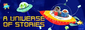 text: a universe of stories, three spaceships, all with kids and aliens, all reading books