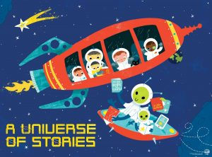 A Universe of Stories-- a bus style rocket ship with children and adults. An alien is passing them books from a passing flying saucer.